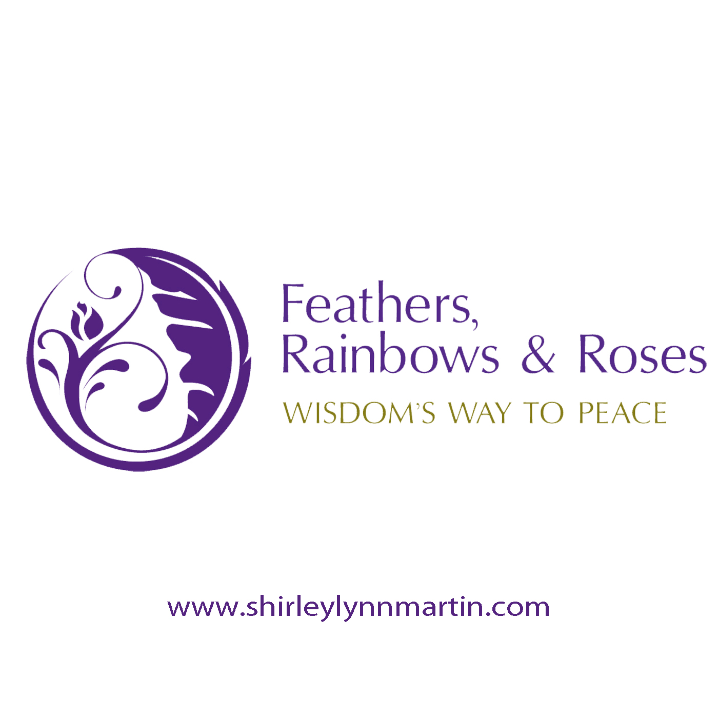 Feathers Rainbows & Roses Peace Circle Podcast #2